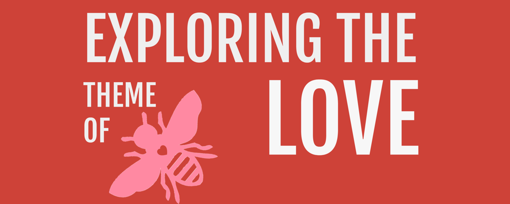 Exploring the theme of love