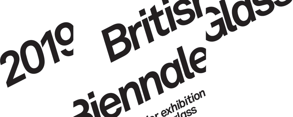 British Glass Biennale 2019 – LATEST NEWS